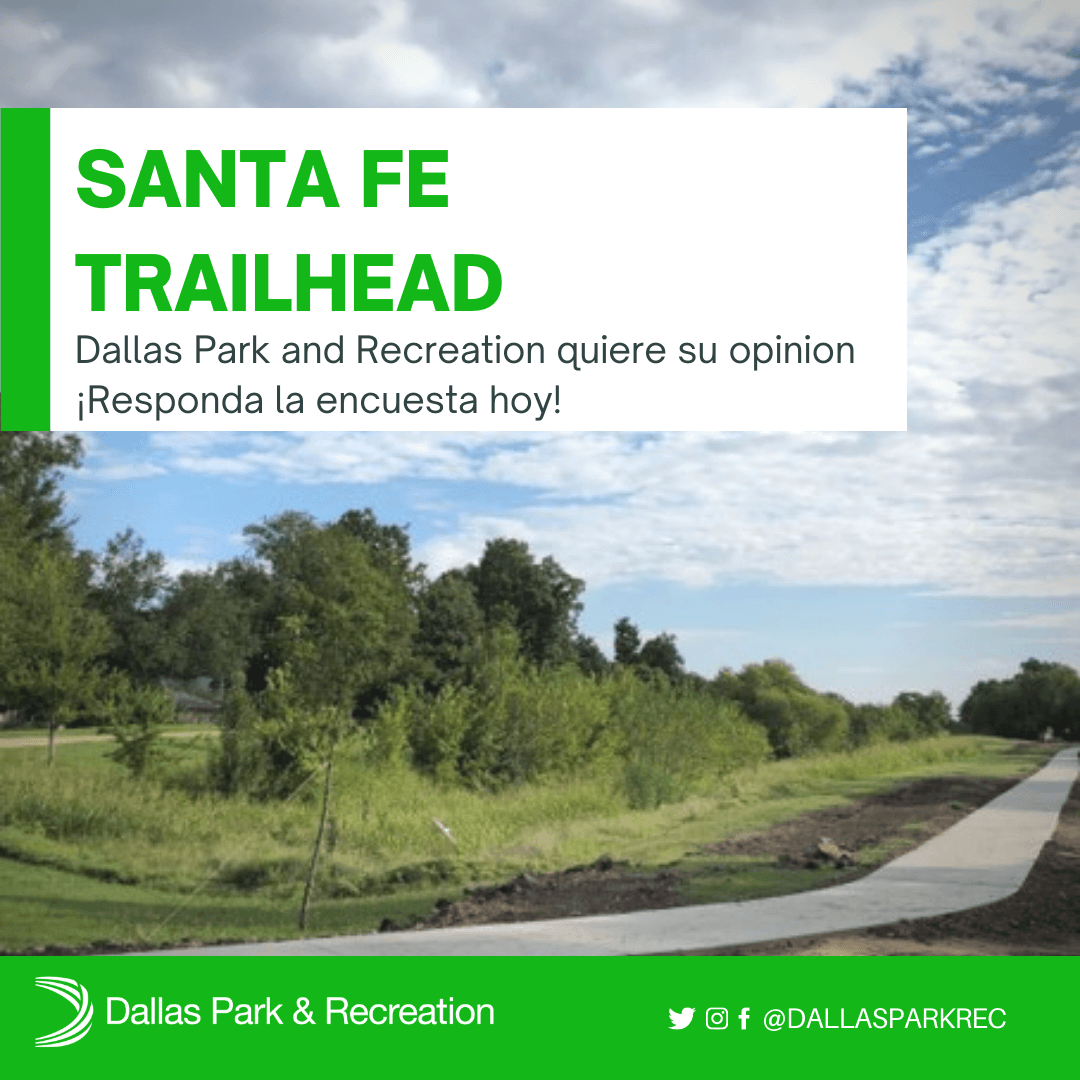 Dallas Park and Recreation quiere su opinion.